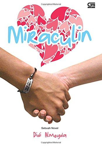 9786020302638: Miraculin: Keajaiban yang Memaniskan Hidup (Indonesian Edition)