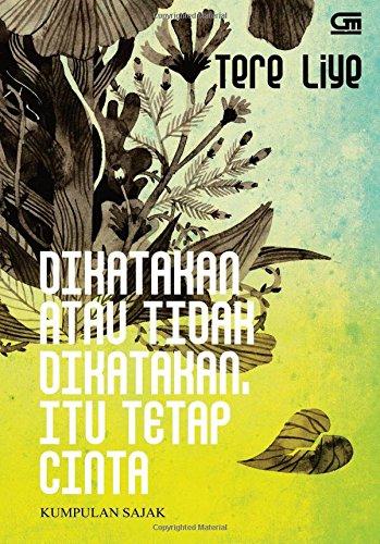 9786020307183: Dikatakan atau Tidak Dikatakan Itu Tetap Cinta (Indonesian Edition)