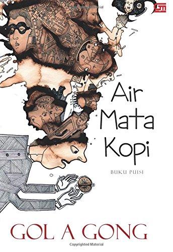 Air Mata Kopi (Indonesian Edition): Gong, Gol A