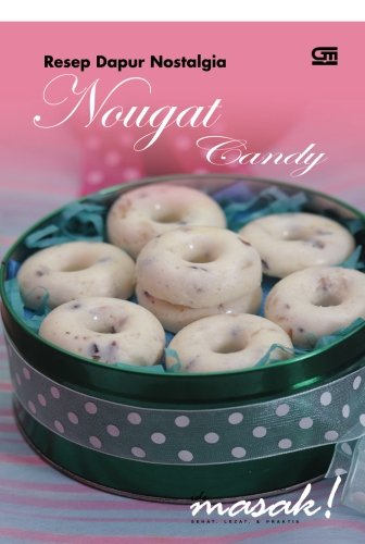 9786020311920: Resep Dapur Nostalgia Nougat Candy (Indonesian Edition)