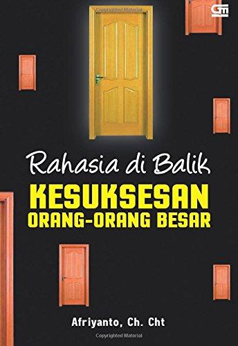 9786020314761: Rahasia di Balik Kesuksesan Orang-Orang Besar (Indonesian Edition)