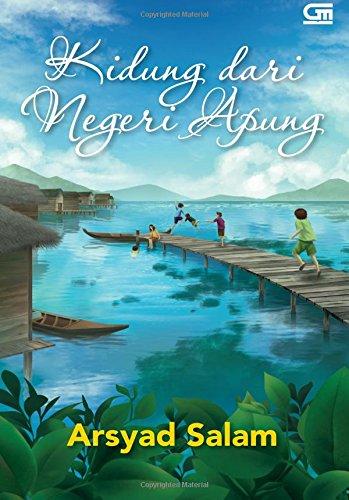 Kidung dari Negeri Apung (Indonesian Edition): Salam, Arsyad