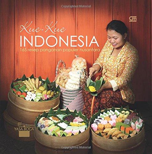 9786020319964: Kue-Kue Indonesia: 165 Resep Penganan Populer Nusantara (Indonesian Edition)