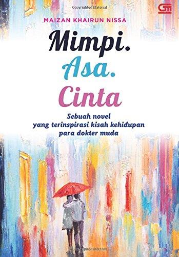 9786020321455: Mimpi. Asa. Cinta (Indonesian Edition)