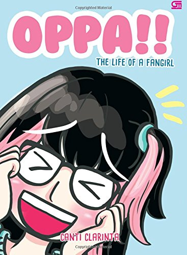 9786020322773: Oppa! The Life of a Fangirl (Indonesian Edition)