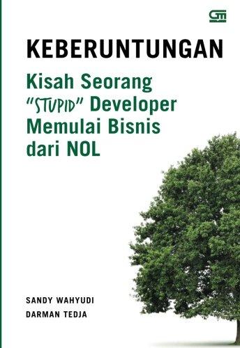9786020323497: Keberuntungan: Kisah Seorang Stupid Developer (Indonesian Edition)