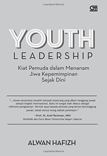 Youth Leadership: Kiat Pemuda dalam Menanam Jiwa: Hafizh, Alwan