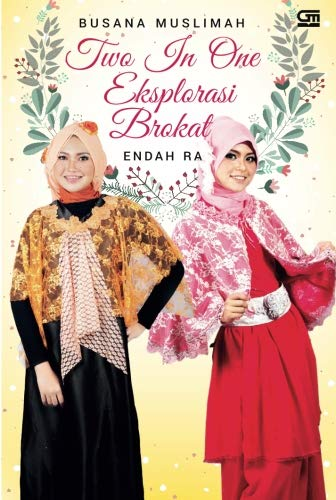 9786020327334: Busana Muslimah Two in One Eksplorasi Brokat (Indonesian Edition)