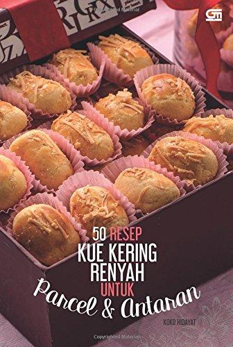 9786020331133: 50 Resep Kue Kering Renyah untuk Parcel dan Antaran (Indonesian Edition)