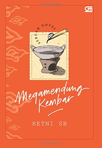 9786020332307: Megamendung Kembar - Sebuah Novel (Indonesian Edition)