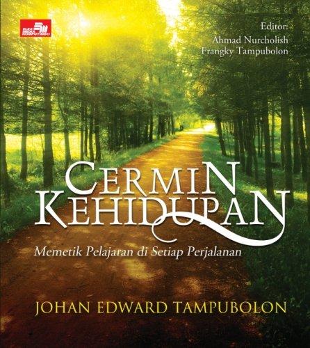Cermin Kehidupan (Indonesian Edition): Tampubolon, Johan Edward