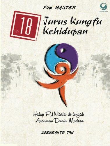 9786023752324: 18 Jurus Kungfu Kehidupan (Indonesian Edition)