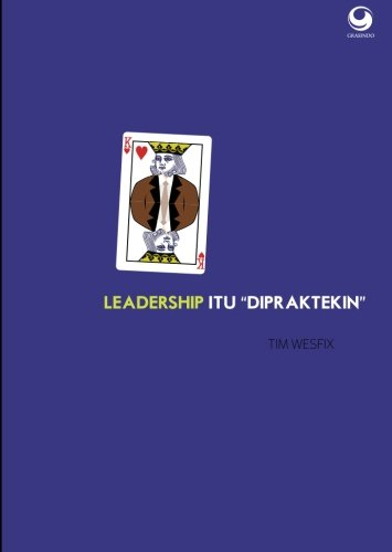 9786023753017: Leadership Itu Dipraktekin (Indonesian Edition)