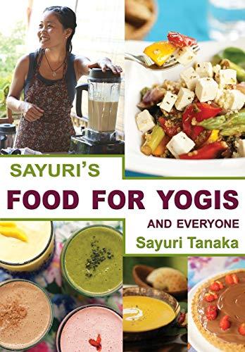 9786027167353: Sayuri's Food for Yogis and Everyone