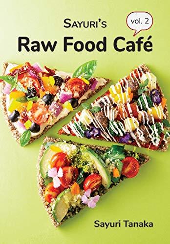 9786027167360: Sayuri's Raw Food Caf� Vol. 2