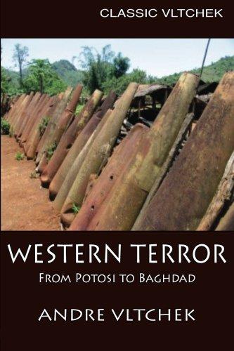 9786027354340: Western Terror: From Potosi to Baghdad (Classic Vltchek) (Volume 2)