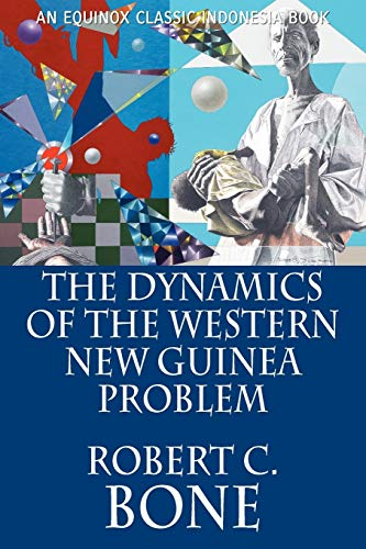 9786028397162: The Dynamics of the Western New Guinea Problem