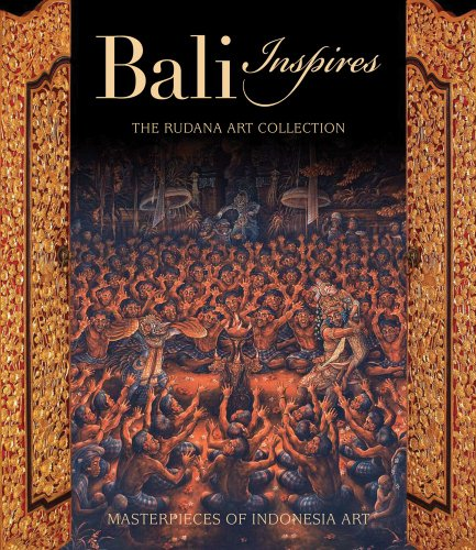 Bali Inspires: The Rudana Art Collection: Couteau Ph.D., Jean