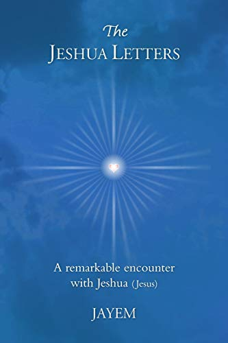 The Jeshua Letters: Jayem