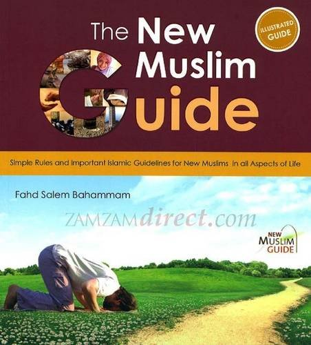 9786030096541: The New Muslim Guide