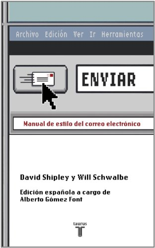 9786034006034: Enviar/ Send: Manual De Estilo Del Correo Electronico/ the Essential Guide to Email for Office and Home