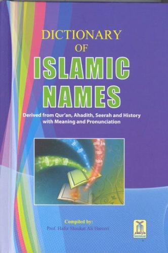 Dictionary of Islamic Names: prof: Hafiz Shaukat