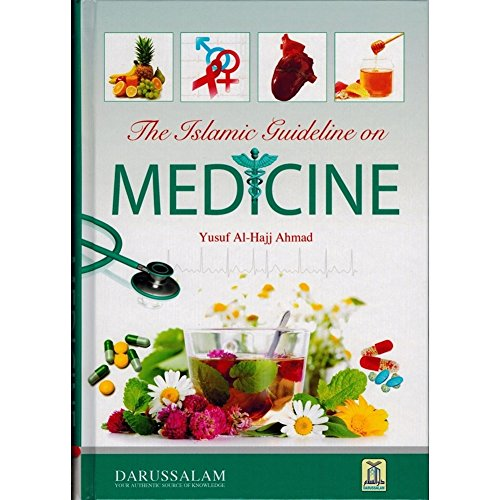 Islamic Guideline on Medicine: Yusuf Al-Hajj Ahmad