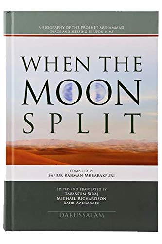 When the Moon Split New Edition (HB: Safi-ur-Rahman Mubarakpuri