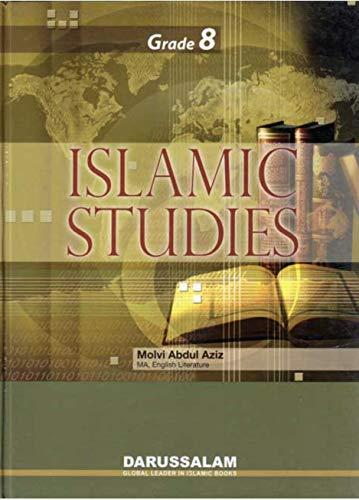 Islamic Studies (Grade 8): MOLVI ABDUL AZIZ