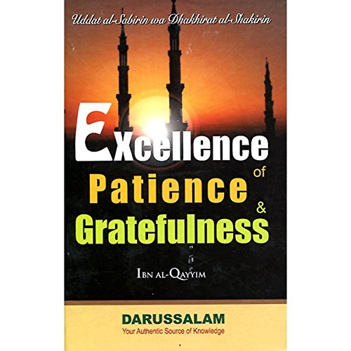 9786035001120: Excellence of Patience & Greatfulness (Ibn Al-Qayyim)