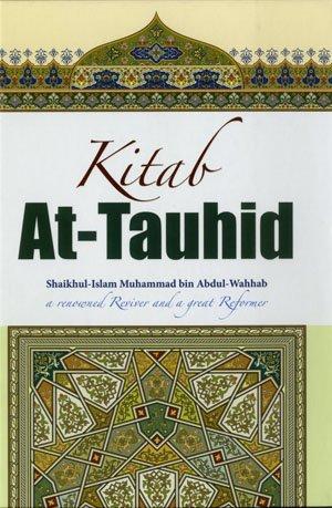 Kitab At-tauhid (Colorful): Muhammad bin Abdul