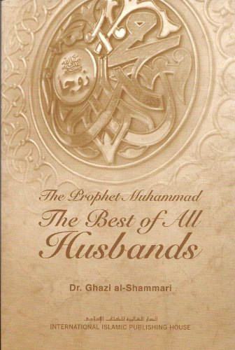 9786035010276: The Best of All Husbands (The Prophet Muhammad)