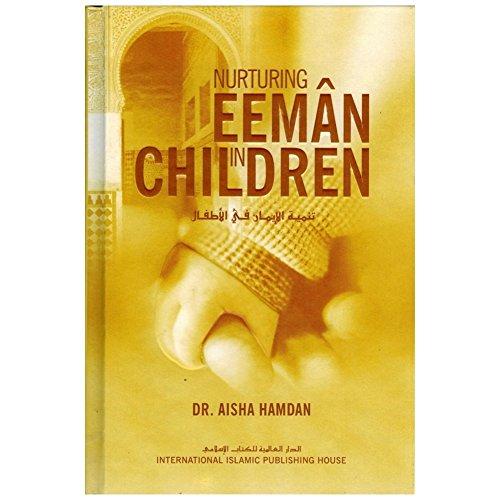 9786035010320: Nurturing Eeman in Children By Dr. Aisha Hamdan