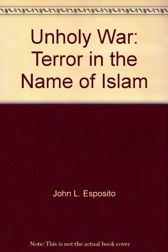 9786035010528: Unholy War: Terror in the Name of Islam