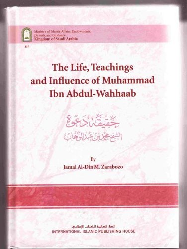 9786035010610: The Life, Teachings and Influence of Muhammad Ibn Abdul-Wahhaab