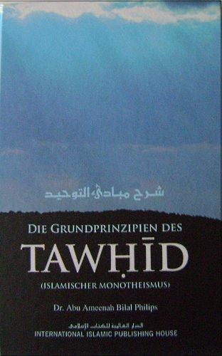 9786035010948: Die Gundprinzipien des Tawhid (Islamischer Monotheismus)