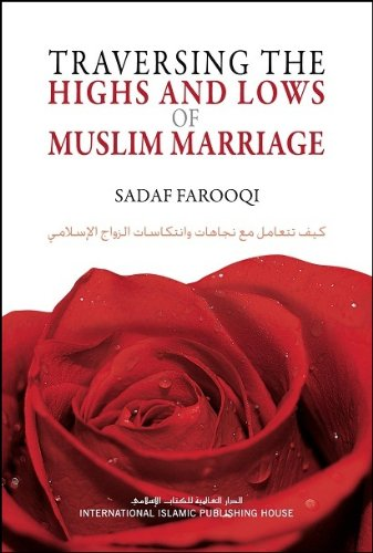9786035011150: Traversing the Highs and Lows of Muslim Marriage