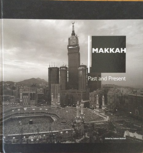 9786039020899: Makkah: Past and Present