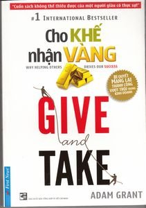 9786045812006: Give and Take: Why Helping Others Drives Our Success in Vietnamese (