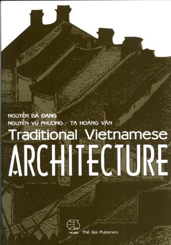 Traditional Vietnamese Architecture: Nguyen Ba Dang,