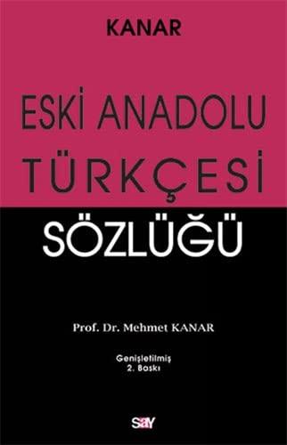 9786050200553: Eski Anadolu Turkcesi Sozlugu