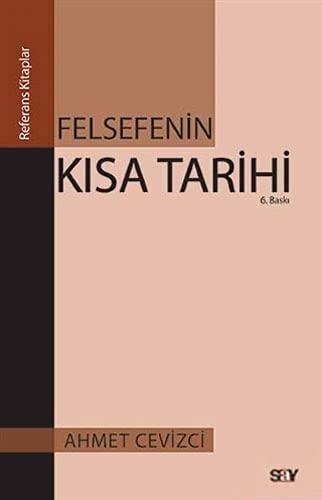 9786050201703: Felsefenin Kisa Tarihi