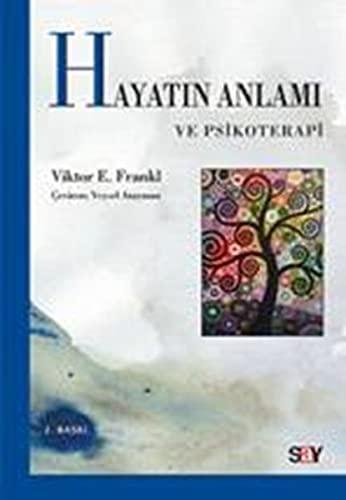 9786050203448: Hayatin Anlami ve Psikoterapi