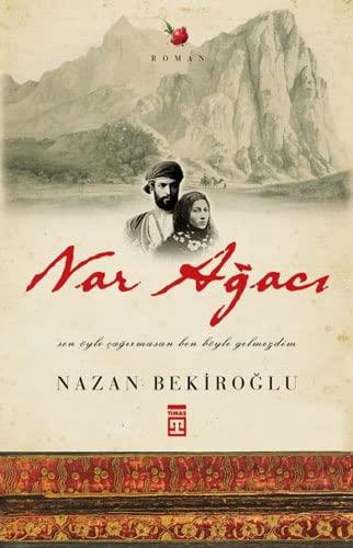 9786050807073: Nar Agaci