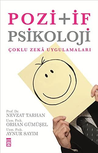 9786050807684: Pozitif Psikoloji