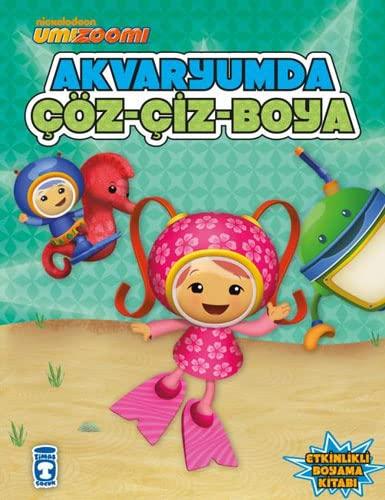 9786050808407: Umi Zoomi - Akvaryumda Coz-Ciz-Boya