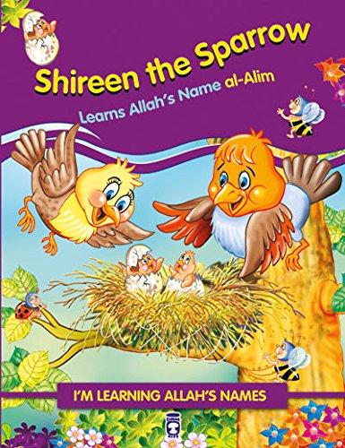9786050813654: Shireen the Sparrow Learns Allah's Name al-Alim