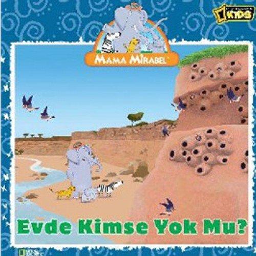 9786050905649: Mama Mirabel- Evde Kimse Yok Mu?