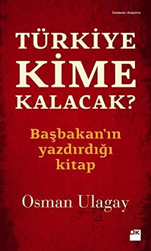 T?rkiye Kime Kalacak?: Osman Ulagay