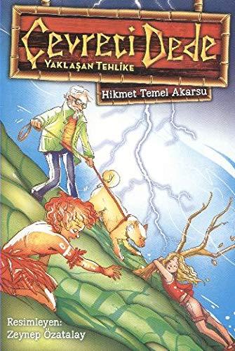 9786050914078: Cevreci Dede Yaklasan Tehlike